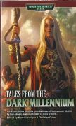 Tales from the Dark Millennium edited by Marc Gascoigne & Christian Dunn Eldar Warhammer 40,000 paperback book (2006)